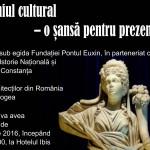 Patrimoniul cultural dobrogean, o șansă pentru prezent și viitor